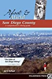 Schad, Jerry: Afoot & Afield San Diego County: A Comprehensive Hiking Guide