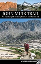 John Muir Trail: The essential guide to…
