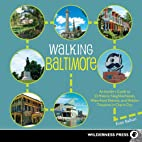 Walking Baltimore: An Insider's Guide to…