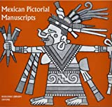 Bodleian Library: Mexican Pictorial Manuscripts (Picture Books , Special)