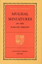 Mughal Miniatures of the Earlier Periods…