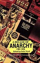 A Decade of Anarchy (1961-70) by Colin Ward