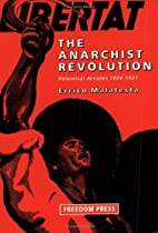 The Anarchist Revolution: Polemical Articles…