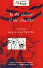In the Shadow of the Swastika: Volume 2: The…