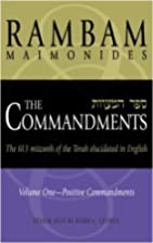 Commandments: The 613 Mitzvoth of the Totrah…