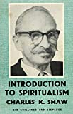 Shaw, Charles: Introduction to Spiritualism
