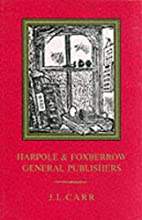 Harpole and Foxberrow, General Publishers by…