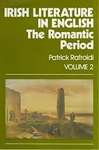 Irish Literature in English: The Romantic…
