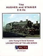 The Hughes and Stainer 2-6-0s by John Young