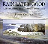 Collyer, Peter: Rain Later, Good