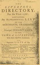 Liverpool Directory for the Year 1766 by…