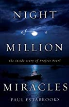 Night of a Million Miracles: The Inside…