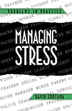 Fontana, David: Managing Stress (Bulletin of the Institute of Historical Research)