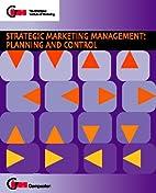 Strategic Marketing Management: Analysis and…