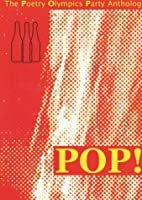 POP! Poetry Olympics Party Anthology by Inge…