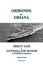 Ormonde to Oriana: Orient Line to Australia…