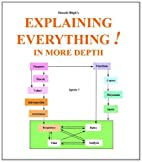 Explaining Everything!: In More Depth by…