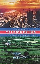 Teleworking : thirteen journeys to the…