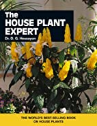 The new house plant expert by D G Hessayon