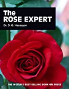 The Rose Expert by D. G. Hessayon