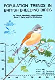 Marchant, John: Population Trends in British Breeding Birds