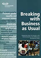 Breaking With Business As Usual:…