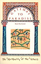 Gateway to Paradise: Basil the Great (The…
