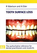 Tooth Surface Loss by R. Ibbetson