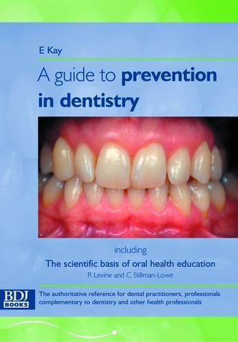 guide-to-prevention-in-dentistry-including-the-scientific-basis-of-oral-health-education