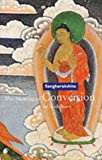 Sangharakshita: The Meaning of Conversion in Buddhism