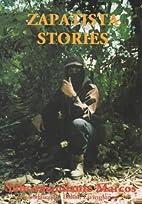 Zapatista Stories by Subcomandante Marcos