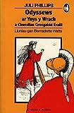 Phillips, Juli: Odyssews Ar Ynys Y Wrach: A Chwedlau Groegaidd Eraill (Cyfres Y Wiwer)
