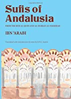 Sufis of Andalusia: The Ruh Al-Quds &…