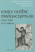 Early Gothic Manuscripts 1250-1285 (Survey…