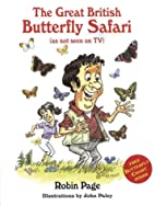 The Great British Butterfly Safari by Robin…