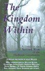 The Kingdom Within: A Guide to the Spiritual…