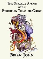 The Strange Affair of the Ethiopian Treasure…