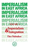 Nabudere, D. Wadada: Imperialism in East Africa: Imperialism and Exploitation