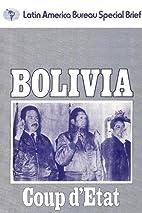 Bolivia: Coup d'etat (Latin America…