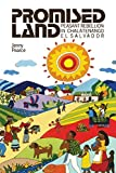 Pearce, Jenny: Promised Land: Peasant Rebellion in Chalatenango, El Salvador