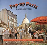 Griffiths, David: Pop-Up Paris