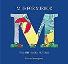 M Is for Mirror by Duncan Birmingham