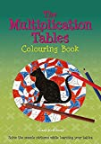 McElderry, Hilary: The Multiplication Tables: Colouring Book  Solve the Puzzle Pictures While Learning Your Tables