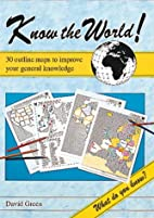 Know the World!: 30 Outline Maps to Improve…