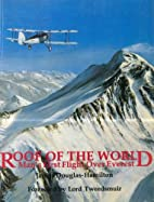 Roof of the world: man's first flight over…