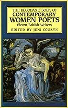 The Bloodaxe Book of Contemporary Women…