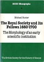 The Royal Society and Its Fellows,…