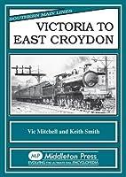 Victoria to East Croydon (Southern Main…