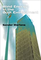 Wind Energy in the Built Environment by…