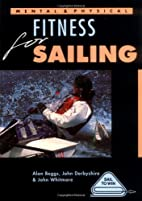 Mental and Physical Fitness for Sailing…